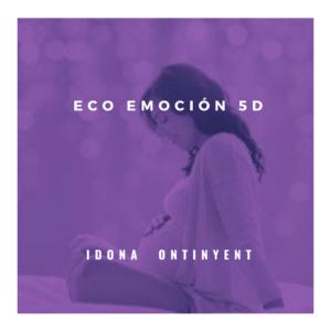 Eco-Emoción 5D iDONA Ontinyent